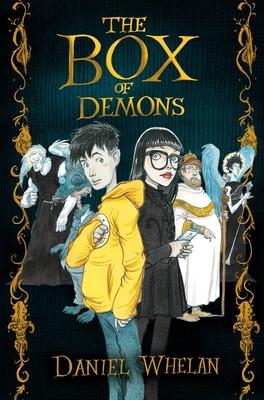 The Box of Demons - Whelan, Daniel
