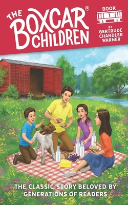 The Boxcar Children - Warner, Gertrude Chandler