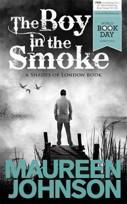 The Boy in the Smoke - Johnson, Maureen