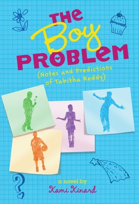 The Boy Problem: Notes and Predictions of Tabitha Reddy - Kinard, Kami