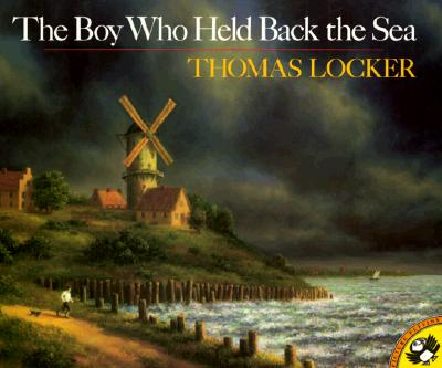 The Boy Who Held Back the Sea - Locker, Thomas, and Hort, Lenny (Designer)