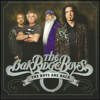 The Boys Are Back - The Oak Ridge Boys
