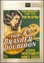 The Brasher Doubloon - John Brahm