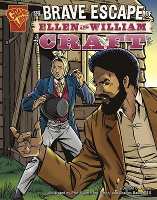 The Brave Escape of Ellen and William Craft - Lemke, Donald B