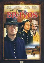 The Bravos - Ted Post