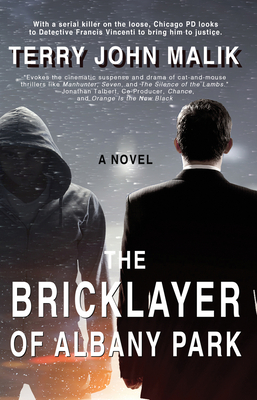 The Bricklayer of Albany Park - Malik, Terry John