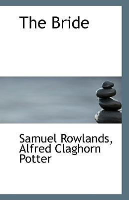 The Bride - Rowlands, Alfred Claghorn Potter Samuel
