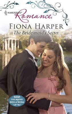 The Bridesmaid's Secret - Harper, Fiona
