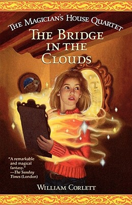 The Bridge in the Clouds - Corlett, William