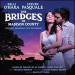 The Bridges of Madison County [Original Broadway Cast Recording]