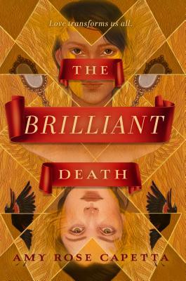 The Brilliant Death - Capetta, Amy Rose