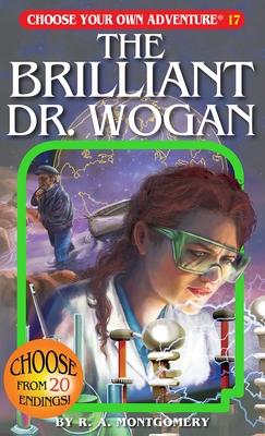 The Brilliant Dr. Wogan - Montgomery, R A