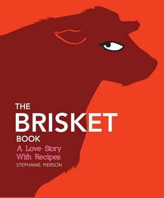 The Brisket Book - Pierson, Stephanie
