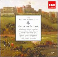 The British Composers Guide to Britain - André Previn (piano); Anthony Rolfe Johnson (tenor); Benjamin Bayl (organ); Benjamin Luxon (baritone);...