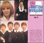 The British Invasion: History of British Rock, Vol. 5