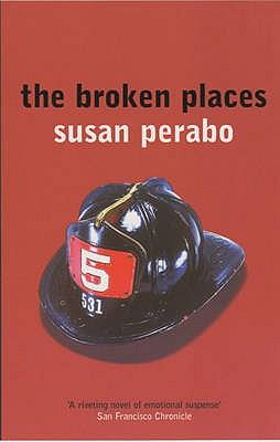 The Broken Places - Perabo, Susan