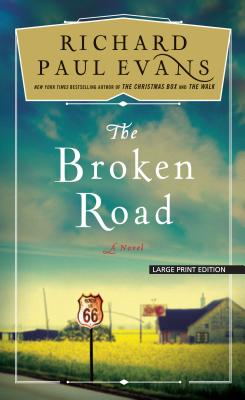 The Broken Road - Evans, Richard Paul (Read by)
