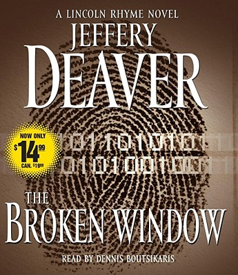 The Broken Window - Deaver, Jeffery, New, and Boutsikaris, Dennis (Read by)