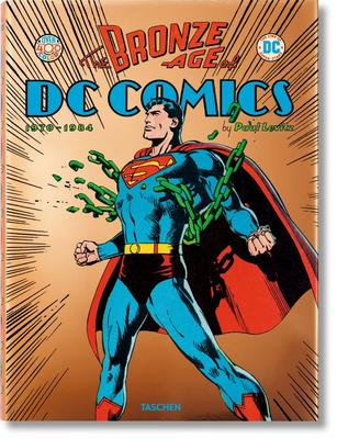 The Bronze Age of DC Comics - Levitz, Paul
