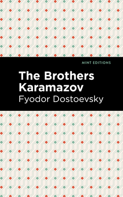 The Brothers Karamazov - Dostoevsky, Fyodor, and Editions, Mint (Contributions by)