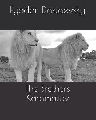 The Brothers Karamazov - Dostoevsky, Fyodor