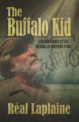 The Buffalo Kid: A second chance at life turns into a bizarre thriller! - Laplaine, Real