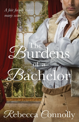 The Burdens of a Bachelor - Connolly, Rebecca