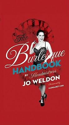 The Burlesque Handbook - Weldon, Jo