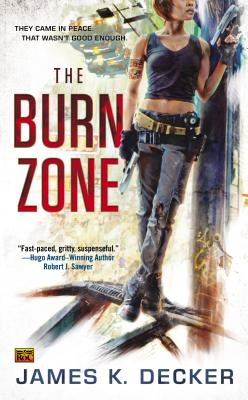 The Burn Zone - Decker, James K