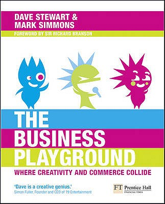 The Business Playground - Stewart, Dave, and Simmons, Mark