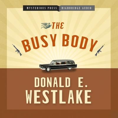 The Busy Body - Westlake, Donald E