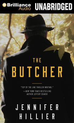 The Butcher - Miller, Dan John (Read by), and Hillier, Jennifer