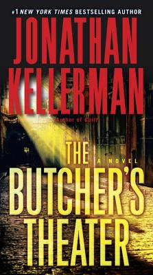The Butcher's Theater - Kellerman, Jonathan