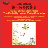 The Butterfly Lovers Violin Concerto: Popular Chinese Violin Pieces - Takako Nishizaki (violin); Nagoya Philharmonic Orchestra; Lim Kektjiang (conductor)