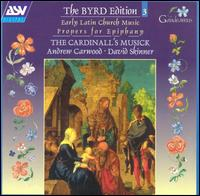 The Byrd Edition, Vol. 3: Early Latin Church Music - The Cardinall's Musick (choir, chorus); Andrew Carwood (conductor)