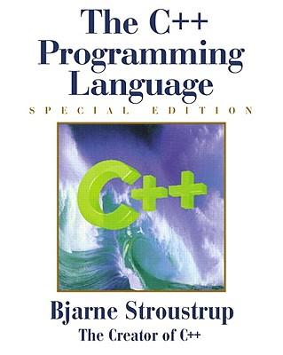 The C++ Programming Language: Special Edition - Stroustrup, Bjarne