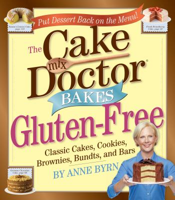 The Cake Mix Doctor Bakes Gluten-Free - Byrn, Anne, and Fink, Ben (Photographer)