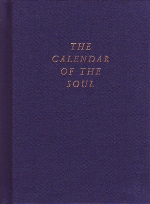 The Calendar of the Soul: (cw 40) - Steiner, Rudolf, and Pusch, Hans (Translated by)