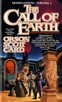 The Call of Earth: Homecoming: Volume 2 - Card, Orson Scott