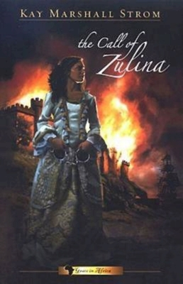 The Call of Zulina - Strom, Kay Marshall