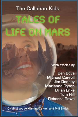 The Callahan Kids: Tales of Life on Mars - Bova, Ben, Dr.