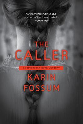 The Caller - Fossum, Karin
