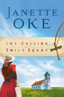 The Calling of Emily Evans - Oke, Janette