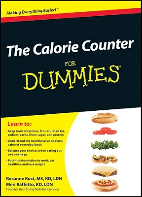The Calorie Counter for Dummies - Rust, Rosanne, and Raffetto, Meri