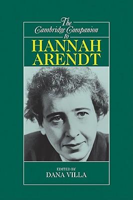 The Cambridge Companion to Hannah Arendt - Villa, Dana Richard (Editor)