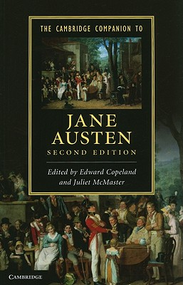 The Cambridge Companion to Jane Austen - Copeland, Edward (Editor), and McMaster, Juliet (Editor)