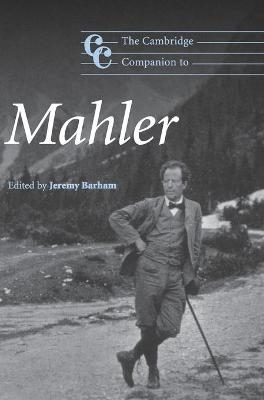 The Cambridge Companion to Mahler - Barham, Jeremy (Editor)