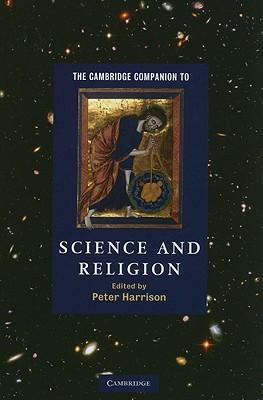 The Cambridge Companion to Science and Religion - Peter, Harrison (Editor)