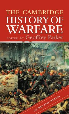 The Cambridge History of Warfare - Parker, Geoffrey, Professor (Editor)
