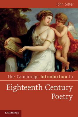 The Cambridge Introduction to Eighteenth-century Poetry - Sitter, John
